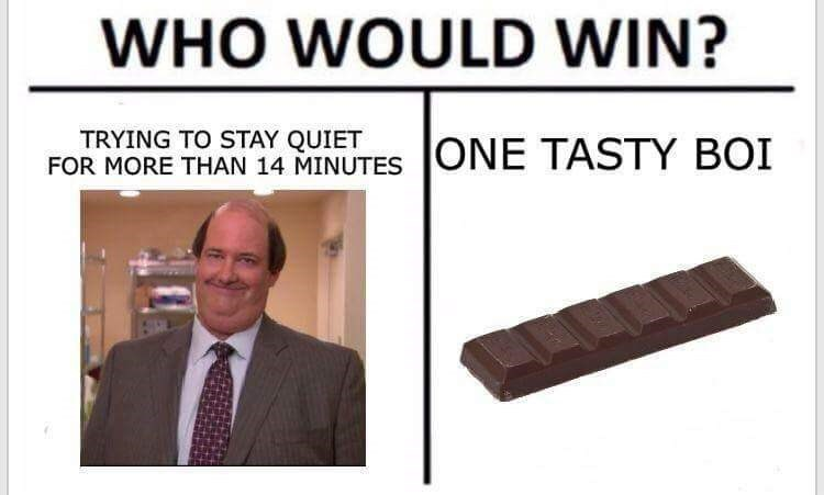 Chocolate bar - WHO WOULD WIN? TRYING TO STAY QUIET FOR MORE THAN 14 MINUTES ONE TASTY BOI