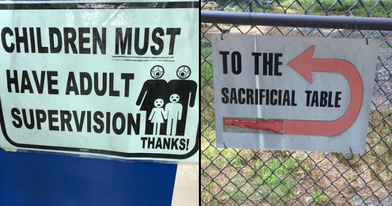 Signs that are absurdly scary and threatening.