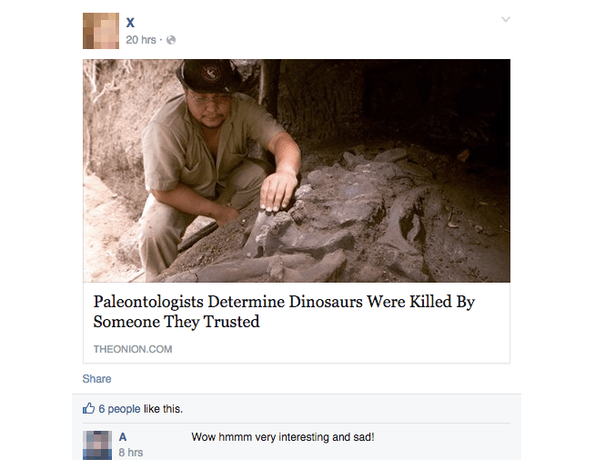 Text - х 20 hrs Paleontologists Determine Dinosaurs Were Killed By Someone They Trusted THEONION.COM Share 6 people like this A Wow hmmm very interesting and sad! 8 hrs