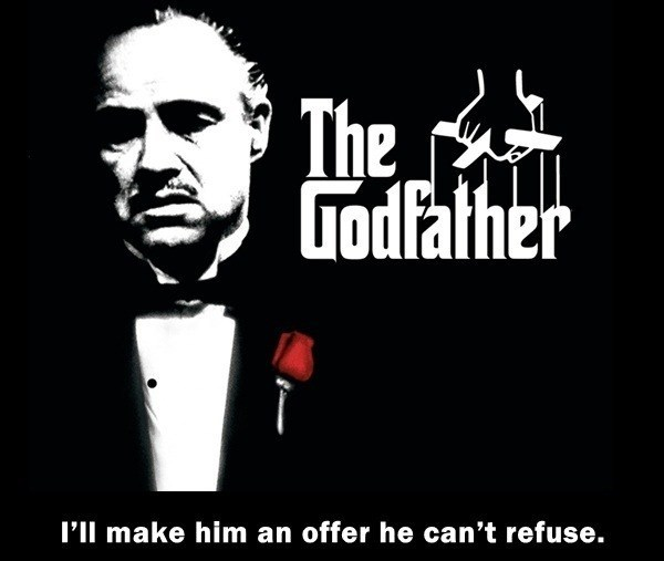 Font - The Todfalher I'Il make him an offer he can't refuse.