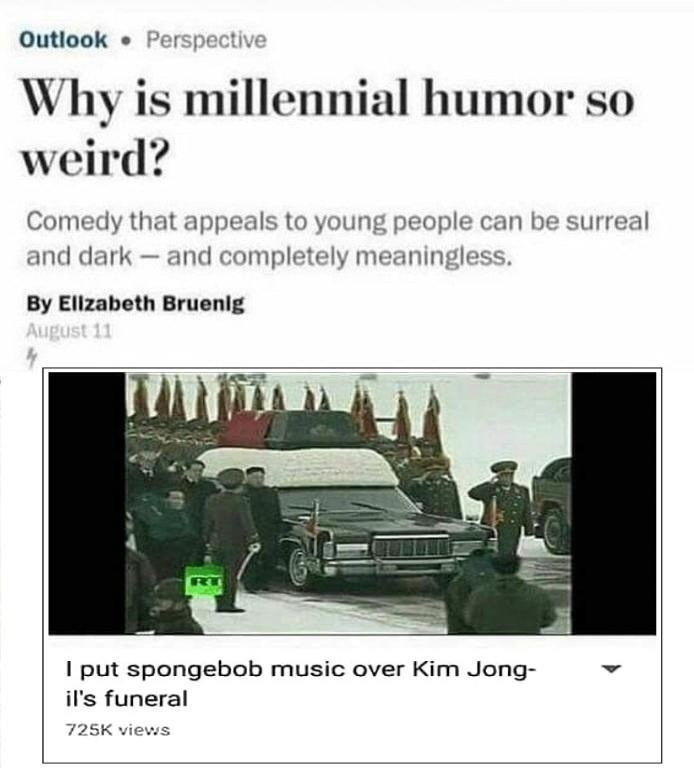 Headline about millennial humor with an example being a video of a funeral with Spongebob music