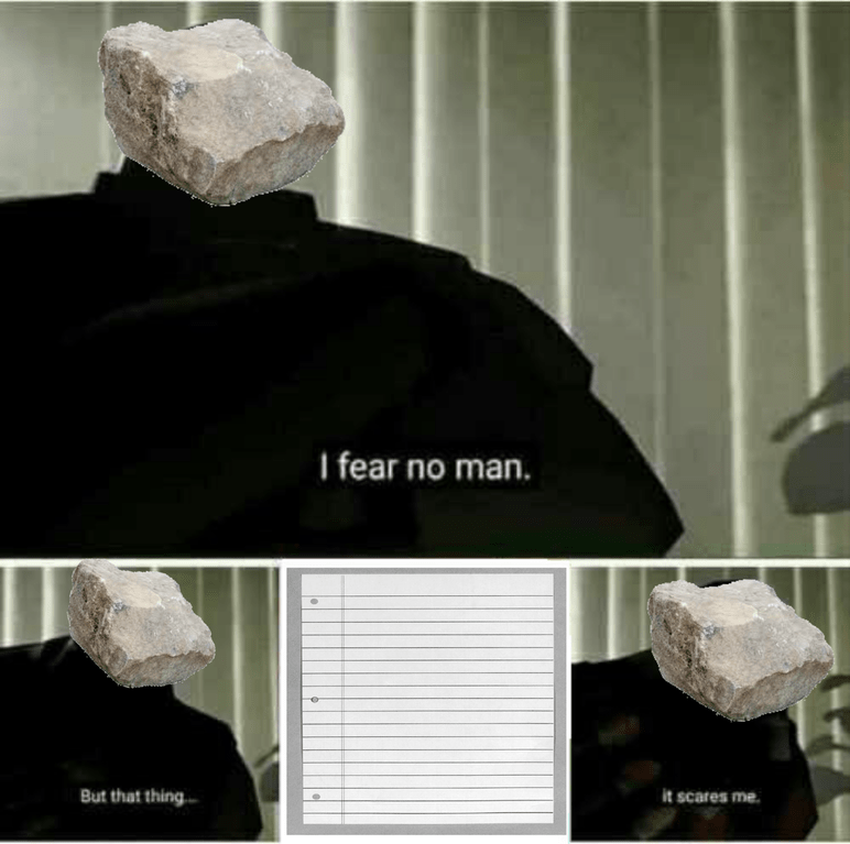 Meme about a rock fearing paper