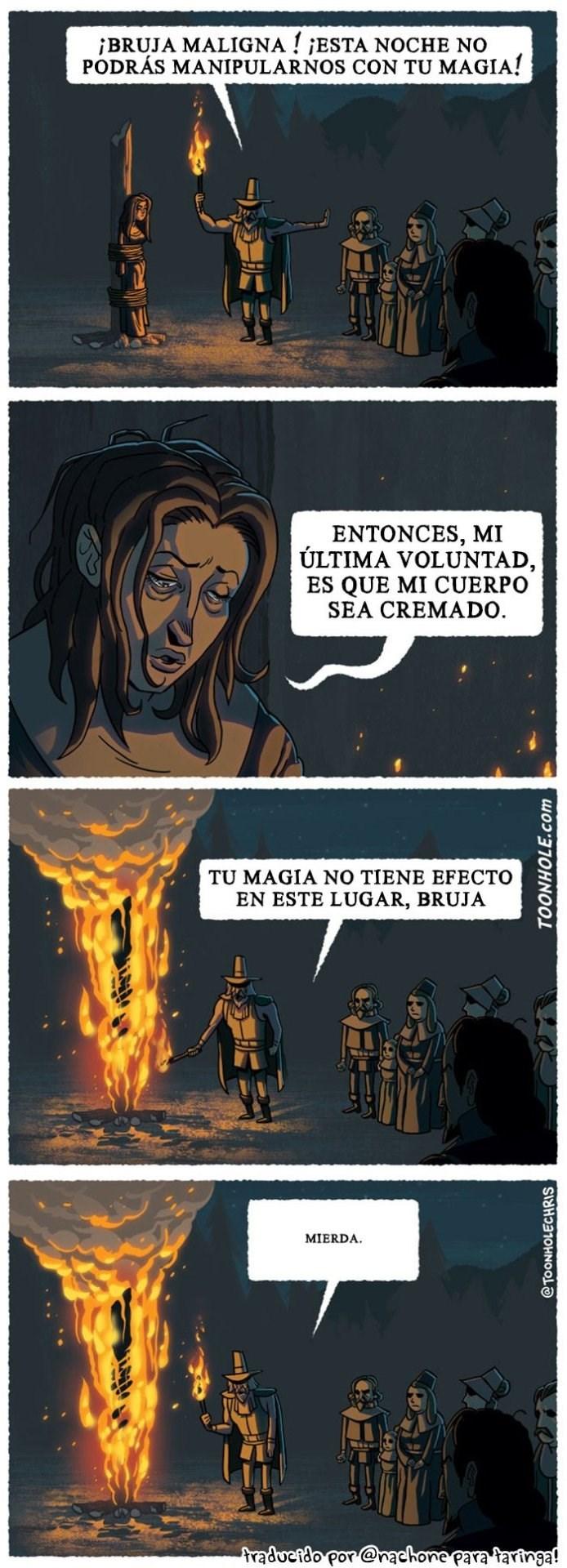 cuando una bruja pide que su ultimo deseo es morir cremada