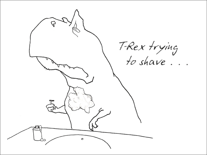 White - TRex trying to shave...