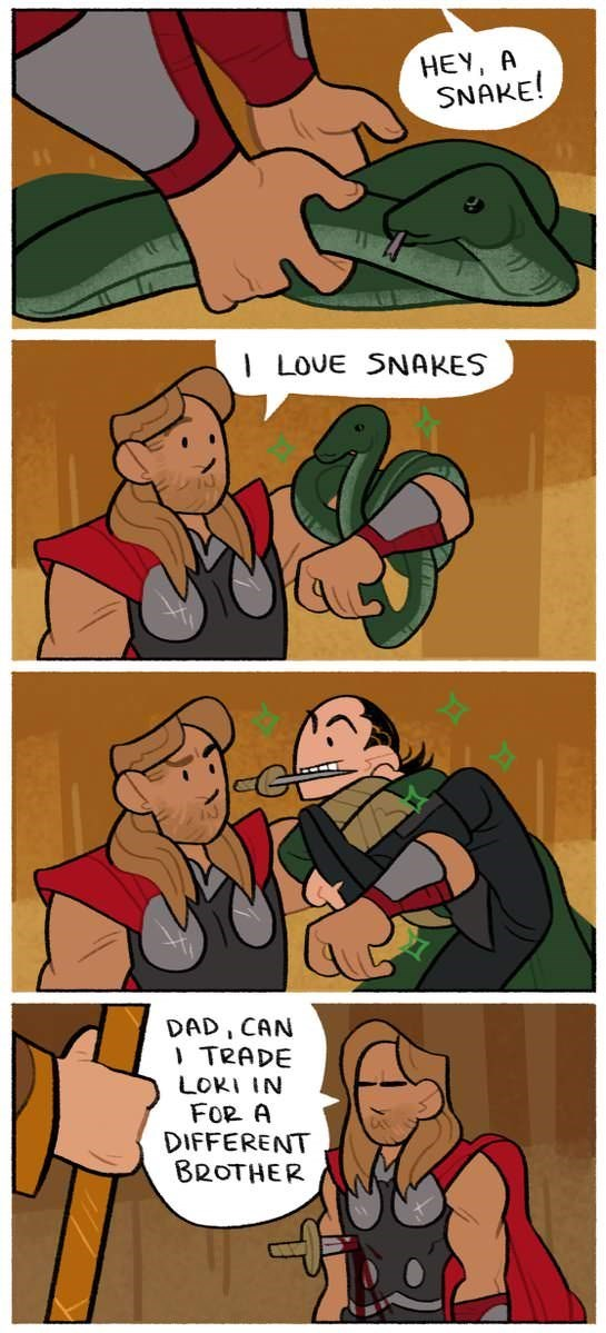 Cartoon - HEY, A SNAKE! LOUE SNAKES DAD, CAN TRADE LOKI IN FOR A DIFFERENT BROTHER