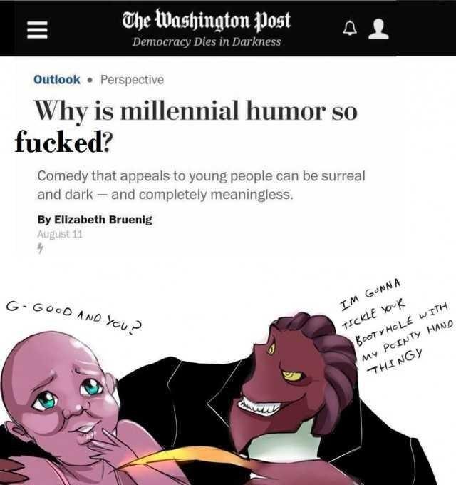 millennial humor meme about bootyhole tickling
