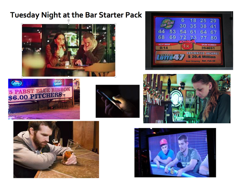 starter pack for a regular Tuesday night at a bar
