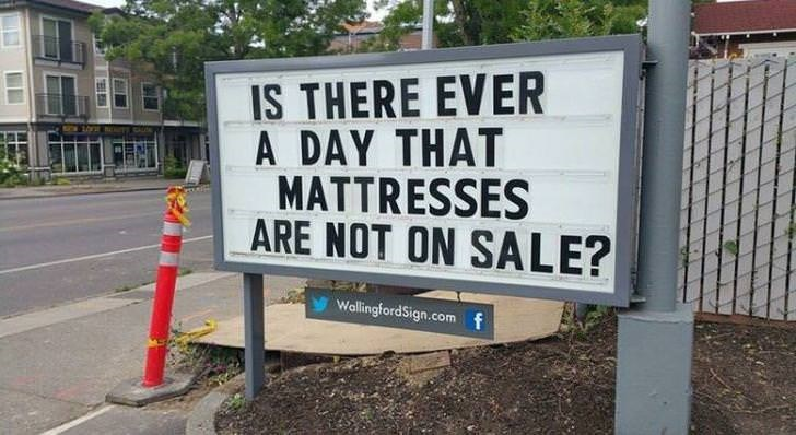 Street sign - IS THERE EVER A DAY THAT MATTRESSES ARE NOT ON SALE? WallingfordSign.comf