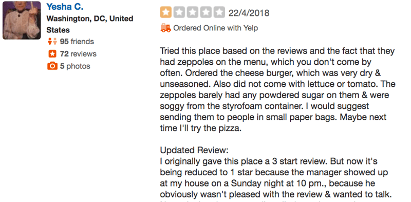 Text - Yesha C. 22/4/2018 Washington, DC, United Ordered Online with Yelp States 95 friends 72 reviews Tried this place based on the reviews and the fact that they had zeppoles on the menu, which you don't come by often. Ordered the cheese burger, which was very dry & unseasoned. Also did not come with lettuce or tomato. The O 5 photos zeppoles barely had any powdered sugar on them & were soggy from the styrofoam container. I would suggest sending them to people in small paper bags. Maybe next t