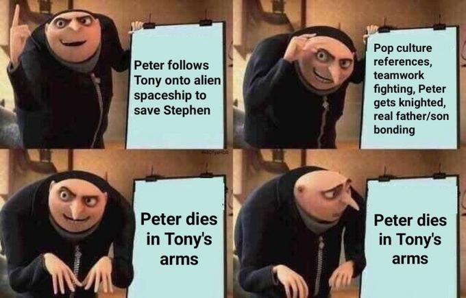 Facial expression - Pop culture references, teamwork Peter follows Tony onto alien spaceship to save Stephen fighting, Peter gets knighted, real father/son bonding Peter dies in Tony's Peter dies in Tony's arms arms