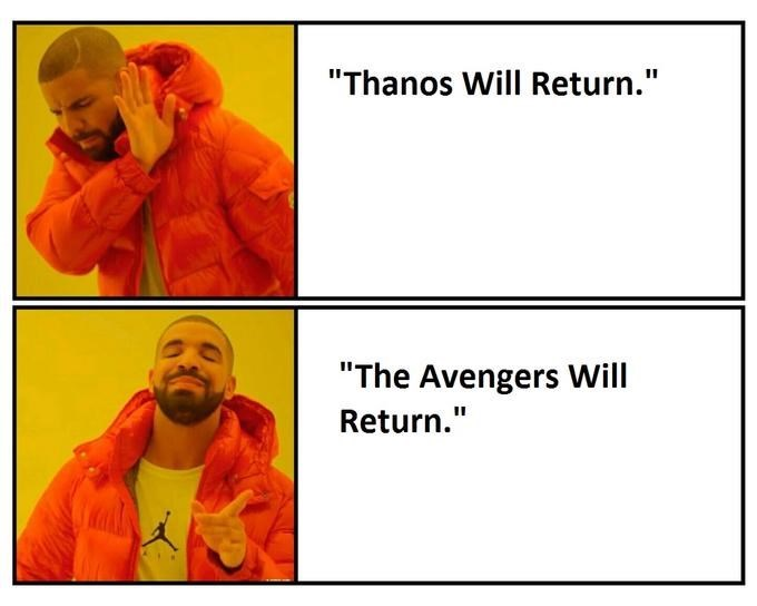 """Text - """"Thanos Will Return."""" """"The Avengers Will Return."""""""