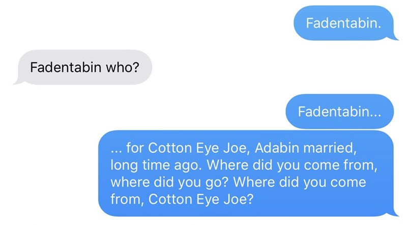 Guy tells joke about Cotton-Eye Joe