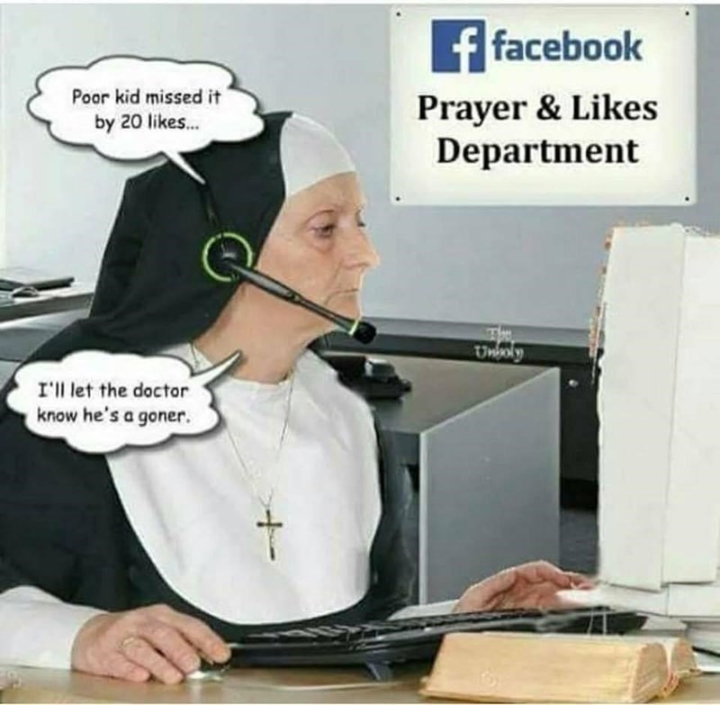 Funny meme about nun, facebook prayers and likes department.