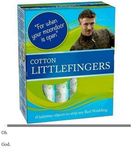 """meme - Household supply - """"For when your moondoor is open COTTON LITTLEFINGERS 18 ladytime objeets to stop any Red Wedding Oh God."""