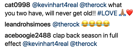 Text - cat0998 @kevinhart4real @therock what you two have, will never get old!! #LOVEA leandrohsimoes @therock aceboogie2488 clap back season in full effect @kevinhart4real @therock