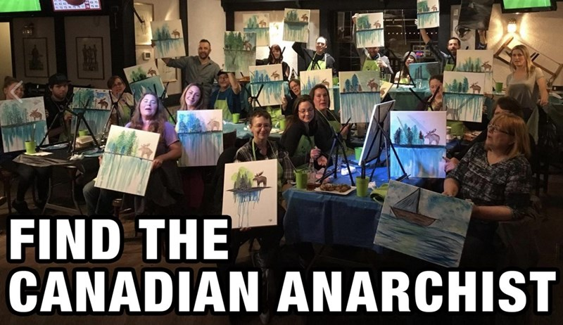 Canadian anarchist that painted the wrong thing in their painting class