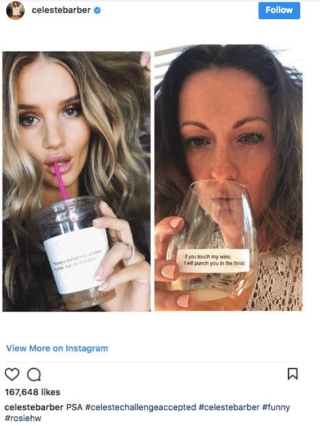 Face - celestebarber Follow you touch my wine Iwill punch you in the throet View More on Instagram 167,648 likes celestebarber PSA #celestechallengeaccepted #celestebarber #funny #rosiehw