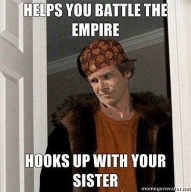 Internet meme - HELPS YOU BATTLE THE EMPIRE HOOKS UP WITH YOUR SISTER memegenerator.not