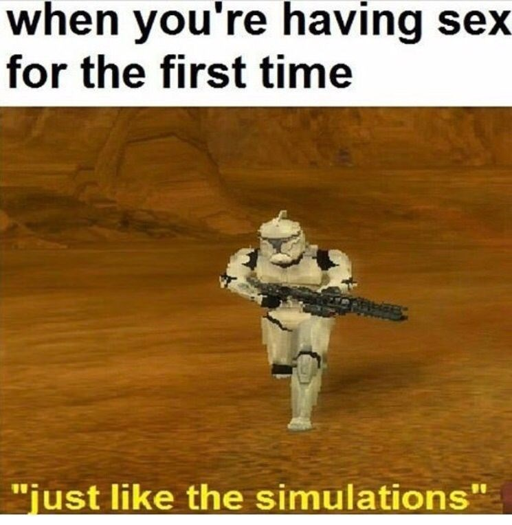 """Text - when you're having sex for the first time """"just like the simulations"""