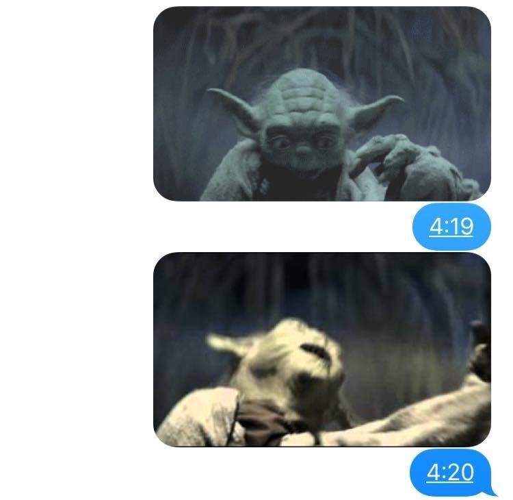 Yoda - 4:19 4:20