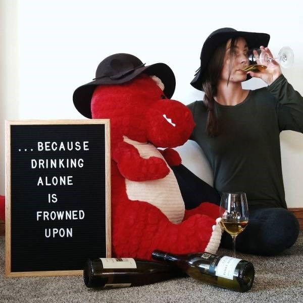 Red - BECAUSE DRINKING ALONE IS FROWNED UPON