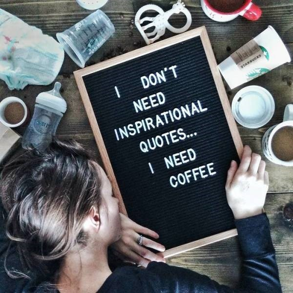 Hair - DON'T VE ue STARSUCES NEED INSPIRATIONAL QUOTES... I NEED COFFEE