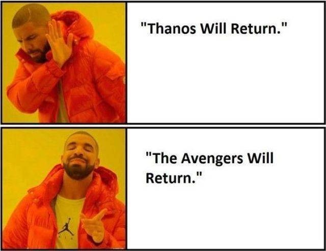 "Text - ""Thanos Will Return."" ""The Avengers Will Return."""