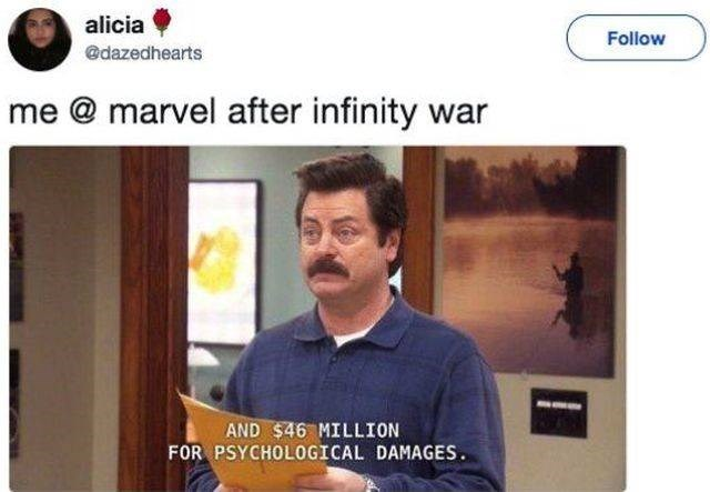 Text - alicia Follow @dazedhearts me @marvel after infinity war AND $46 MILLION FOR PSYCHOLOGICAL DAMAGES