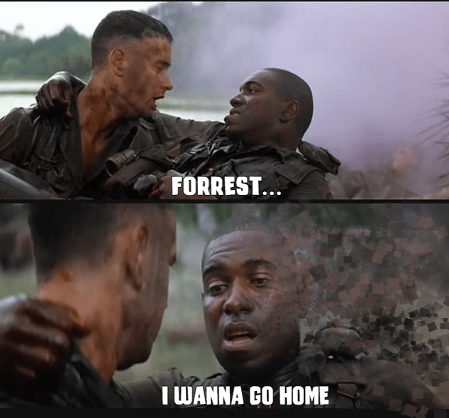 Movie - FORREST.. IWANNA GO HOME