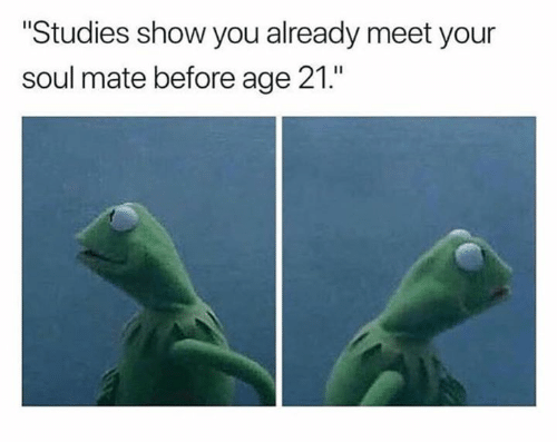 forever alone kermit the frog sad day forever alone memes funny memes soulmates sad but true relationships kermit memes - 9160553984