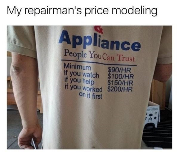 work meme of a repairman wearing a t-shirt with all the prices on it