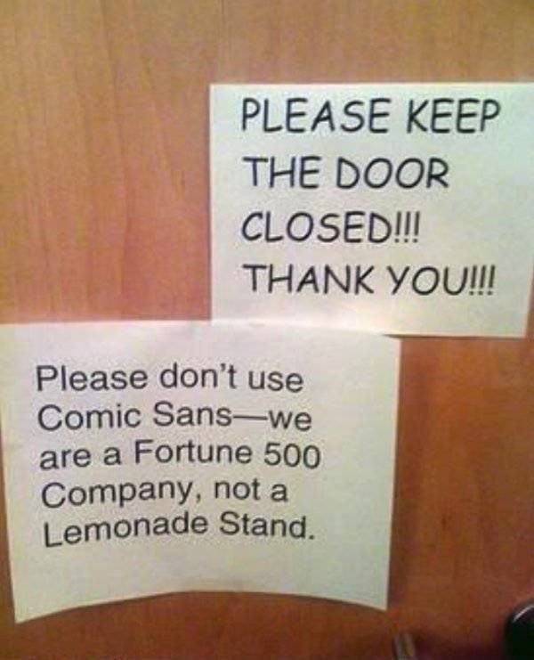 old work meme of a sign asking not to use the font comic sans