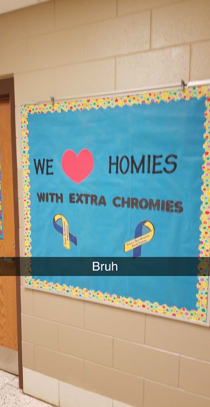"""Sign that reads: """"We heart homies with extra chromies"""""""