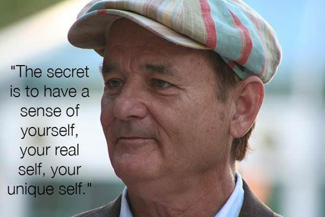 """Head - """"The secret is to have a sense of yourself, your real self, your unique self."""