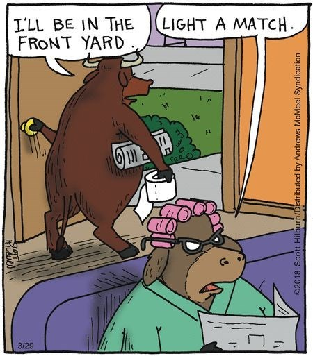 cow webcomics - Cartoon - I'LL BE IN THE FRONT YARD LIGHT A MATCH ll Coee 3/29 @2018 Scott Hilburn/Distributed by Andrews McMeel Syndication
