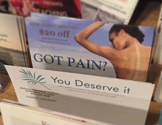 Funny meme about deserving pain.