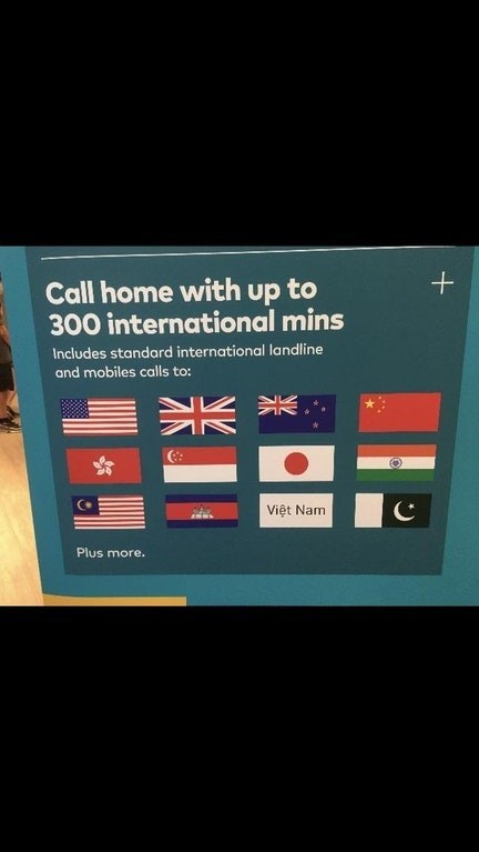 Text - Call home with up to 300 international mins Includes standard international landline and mobiles calls to: Viêt Nam Plus more.