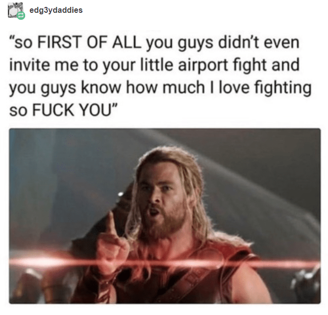 """Text - edg3ydaddies """"so FIRST OF ALL you guys didn't even invite me to your little airport fight and you guys know how much I love fighting so FUCK YOU"""""""