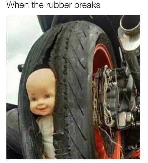 Funny meme about when a condom breaks, a tire and a baby doll.