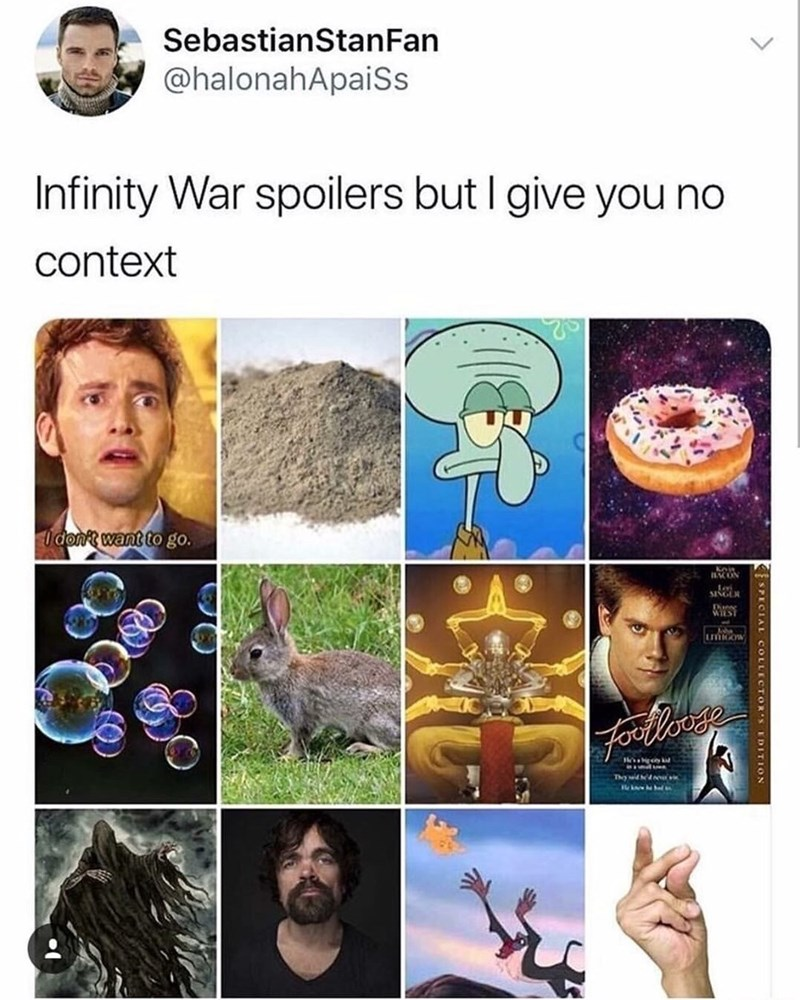 dank pun - Text - SebastianStanFan @halonahApaiSs Infinity War spoilers but I give you no context I don't want to go. BCUN WIST LOW ForPetionn Thy widd ESPECIAL COLLECTORS IDITION