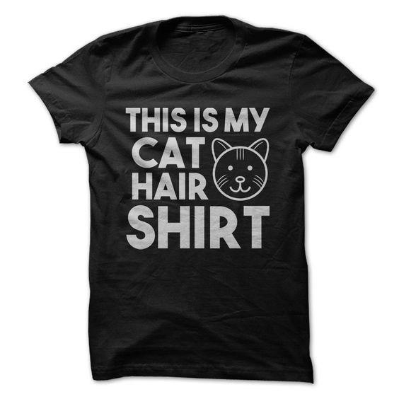T-shirt - THIS IS MY CAT HAIR SHIRT