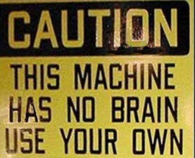 Font - CAUTION THIS MACHINE HAS NO BRAIN USE YOUR OWN