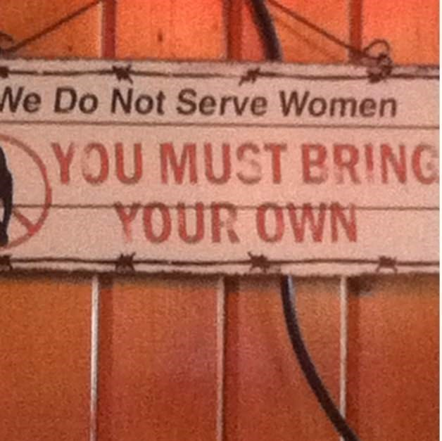 Brick - Ne Do Not Serve Women YOU MUST BRING YOUR OWN