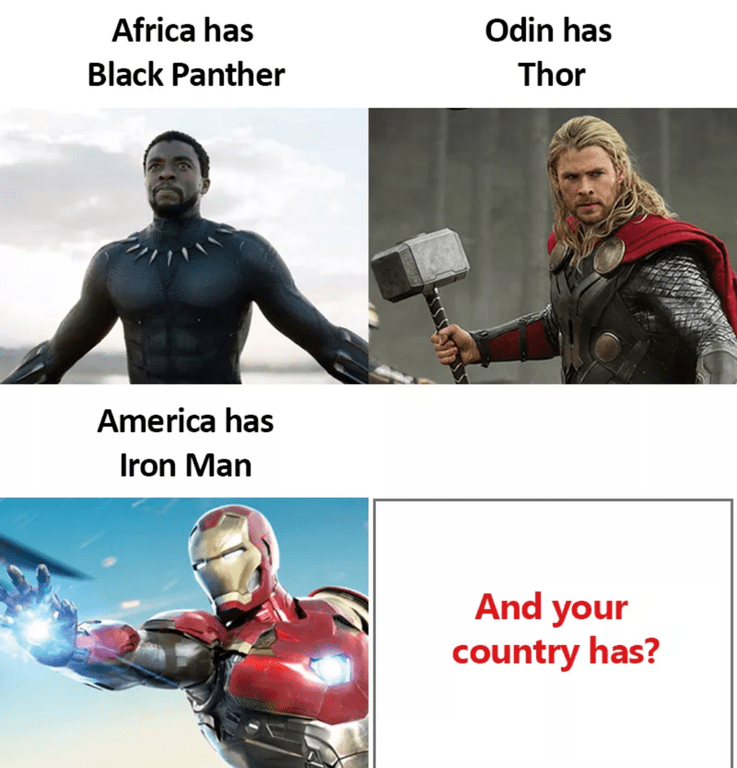 meme asking what superhero can be attributed to your country