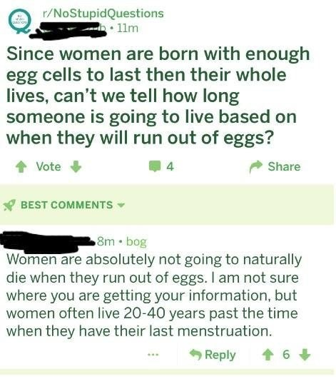 Reddit post by person thinking women die once they stop menstruating