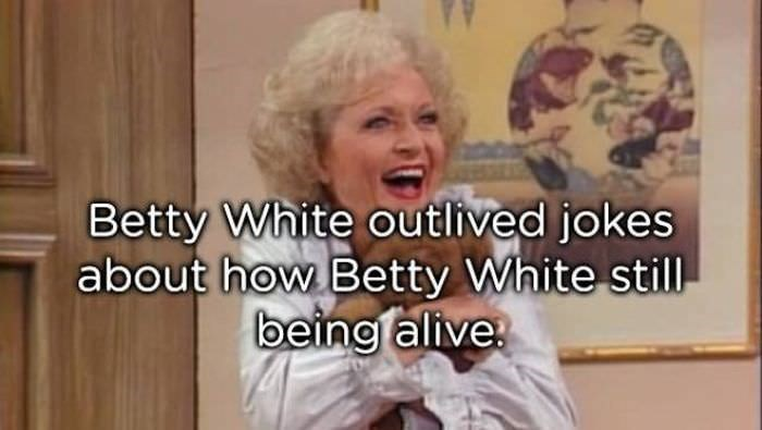Facial expression - Betty White outlived jokes about how Betty White still being alive