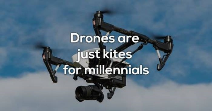 Product - Drones are just kites for millennials