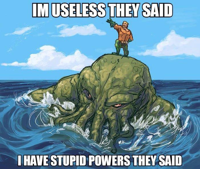 Water - IM USELESS THEY SAID I HAVE STUPID POWERS THEY SAID