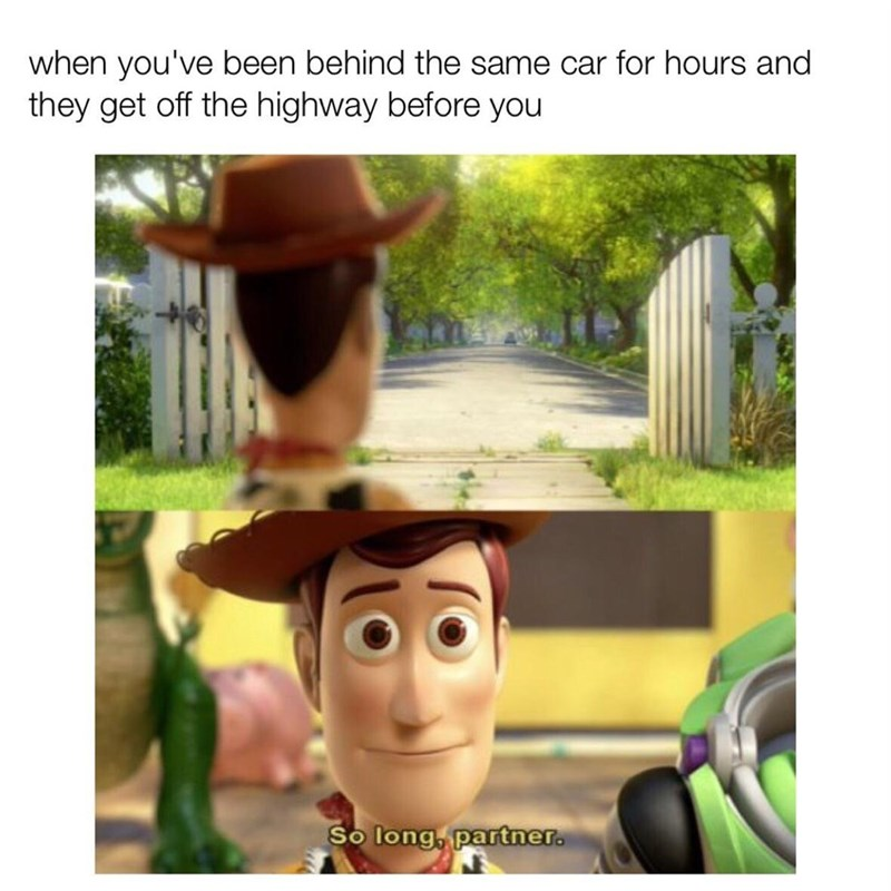 wholesome meme - Animation - when you've been behind the same car for hours and they get off the highway before you So long, partner.