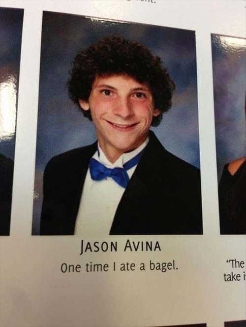 """Poster - JASON AVINA One time I ate a bagel. """"The take i"""